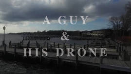 A Guy and His Drone - Pier Pressure