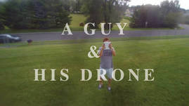 A Guy and His Drone - The Blur