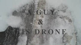 A Guy and His Drone - Snow Blow