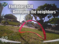 FloRotor 130 House Track // DVR Footage