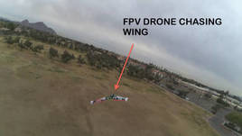 FPV Drone Chasing Wing