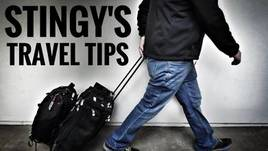 Stingy's Travel Tips