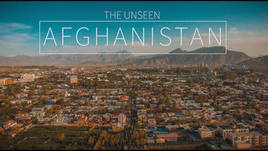 The Unseen Afghanistan