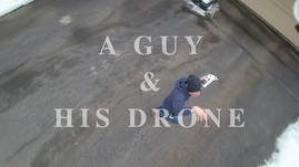 A Guy and His Drone - Snow Dance