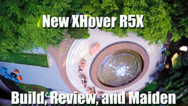 New Xhover R5X Review and Maiden