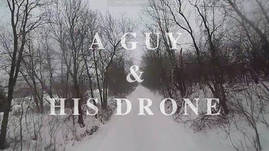 A Guy and His Drone - Snowetry