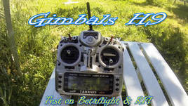 Test gimbals H9 / Betaflight & RF1