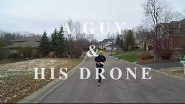 A Guy and His Drone - Morning Jog