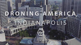 Droning America: Indianapolis, IN