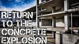 Return To The Concrete Explosion
