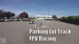 Parking Lot FPV Racing // 1080p60