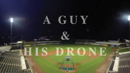 A Guy and His Drone - Play Ball