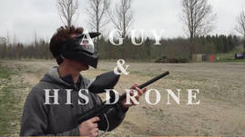 A Guy and His Drone - Paintball
