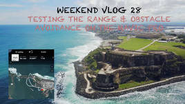 WEEKED VLOG 28: TESTING THE RANGE & OBSTACLE AVOIDANCE ON THE MAVIC PRO